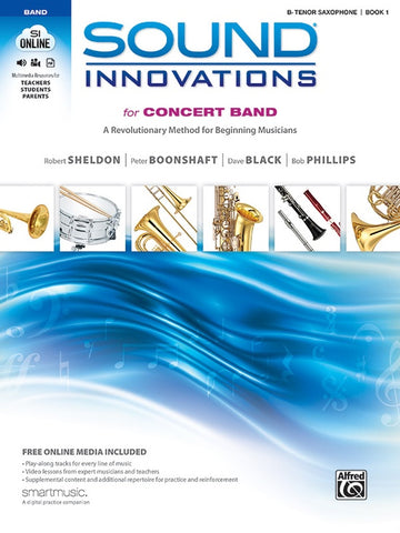 Sound Innovations for Concert Band - Bb Tenor Saxophone, Book 1
