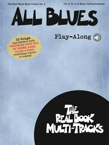 All Blues - The Real Book Multi-Tracks, Vol. III - For C, Bb, Eb & Bass Clef