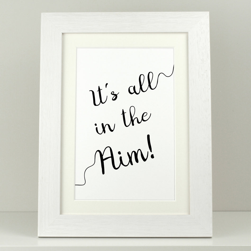 Bathroom Print 'It's all in the Aim'