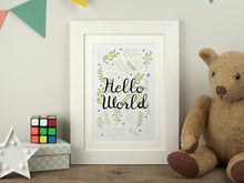 Load image into Gallery viewer, Nursery Print 'Hello World'