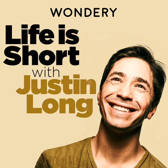 Podcast - Life is Short with Justin Long