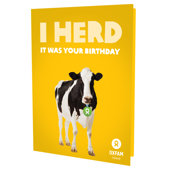 I HERD it was your Birthday