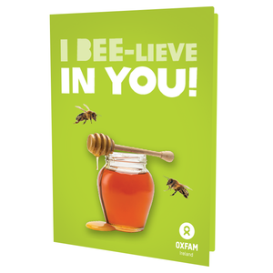 I BEE-lieve in You