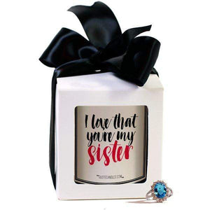 I Love That You're My Sister | Quote Candles®-The Official Website of Jewelry Candles - Find Jewelry In Candles!