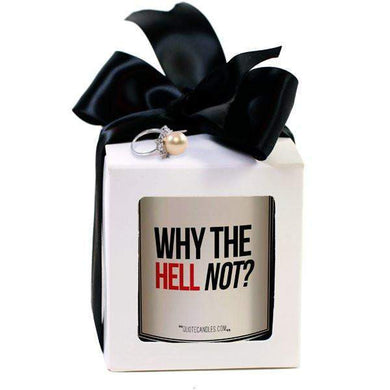 Why The Hell Not? | Quote Candles®-The Official Website of Jewelry Candles - Find Jewelry In Candles!