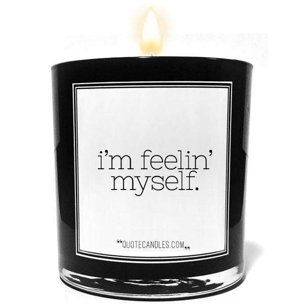 I'm Feelin' Myself Quote Candles-The Official Website of Jewelry Candles - Find Jewelry In Candles!