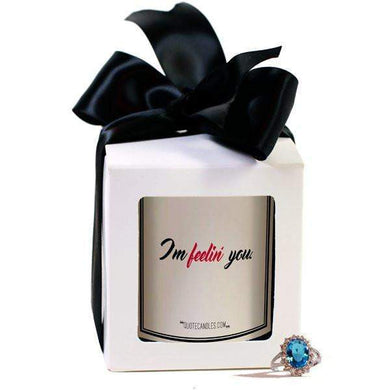 I'M Feelin' You. | Quote Candles®-The Official Website of Jewelry Candles - Find Jewelry In Candles!
