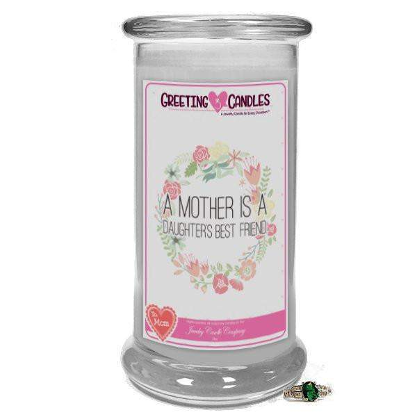 A Mother is a Daughter's best friend - Jewelry Greeting Candle-A Mother is a Daughter's best friend - Jewelry Greeting Candle-The Official Website of Jewelry Candles - Find Jewelry In Candles!