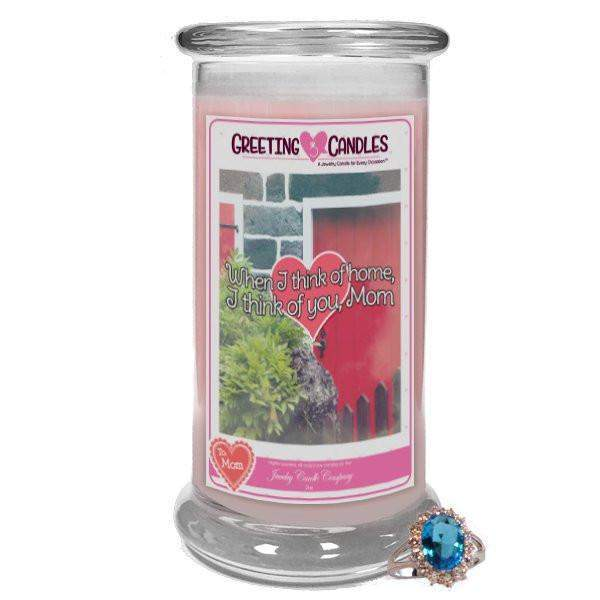 When I think of home, I think of you, Mom - Jewelry Greeting Candle-Mom, you are nothing short of amazing! - Jewelry Greeting Candle-The Official Website of Jewelry Candles - Find Jewelry In Candles!