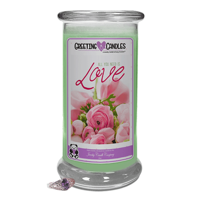 All You Need Is Love | Jewelry Greeting Candles - Jewelry Candles | A Hidden Jewel Inside Every Candle™