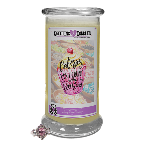 Calories Don'T Count On The Weekend! | Jewelry Greeting Candle-