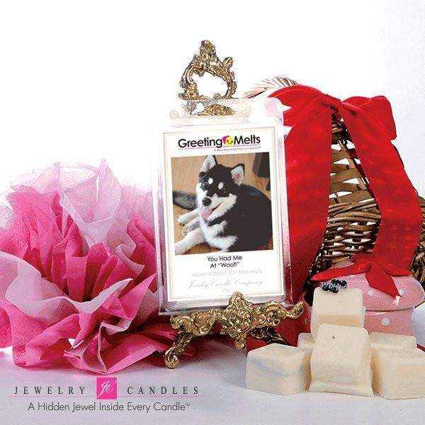 "You Had Me At ""Woof!"" - Greeting Melt-Greeting Tarts-The Official Website of Jewelry Candles - Find Jewelry In Candles!"