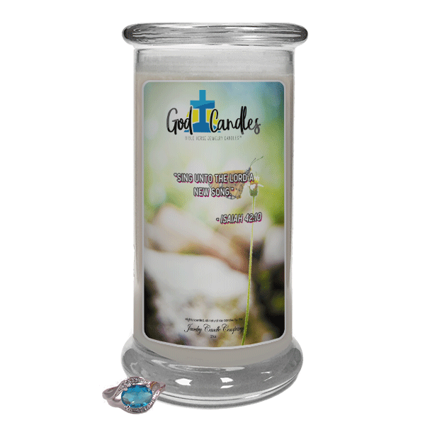 Isaiah 42:10 Verse God Candle - Jewelry Candles | A Hidden Jewel Inside Every Candle™