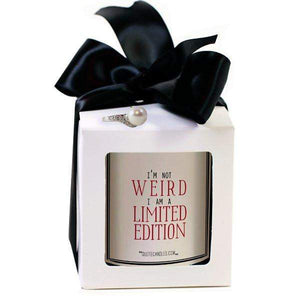 I'M Not Weird, I Am A Limited Edition | Quote Candles®-The Official Website of Jewelry Candles - Find Jewelry In Candles!