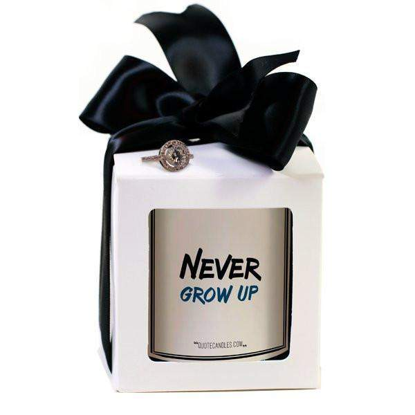 Never Grow Up Quote Candles-The Official Website of Jewelry Candles - Find Jewelry In Candles!