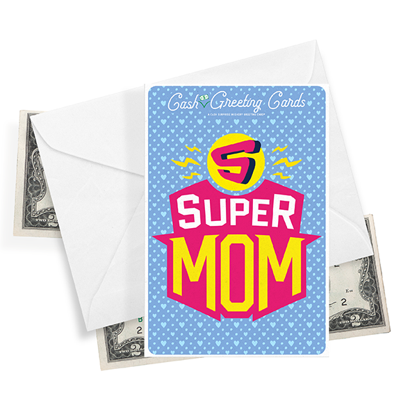 Super Mom | Cash Greeting Cards®-Cash Greeting Cards-The Official Website of Jewelry Candles - Find Jewelry In Candles!
