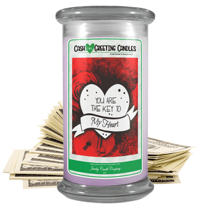 You Are The Key To My Heart | Cash Greeting Candle-Cash Greeting Candles-The Official Website of Jewelry Candles - Find Jewelry In Candles!