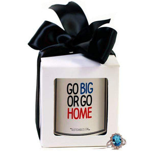 Go Big Or Go Home | Quote Candles®-The Official Website of Jewelry Candles - Find Jewelry In Candles!