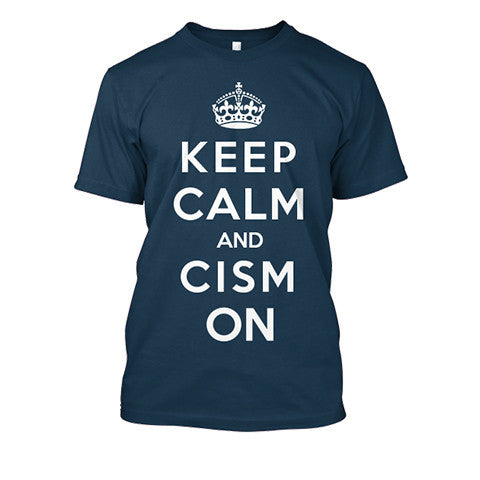"Navy tee shirt shows great fit and soft feel and features a white design, a crown above the words ""keep calm and CISM on"""
