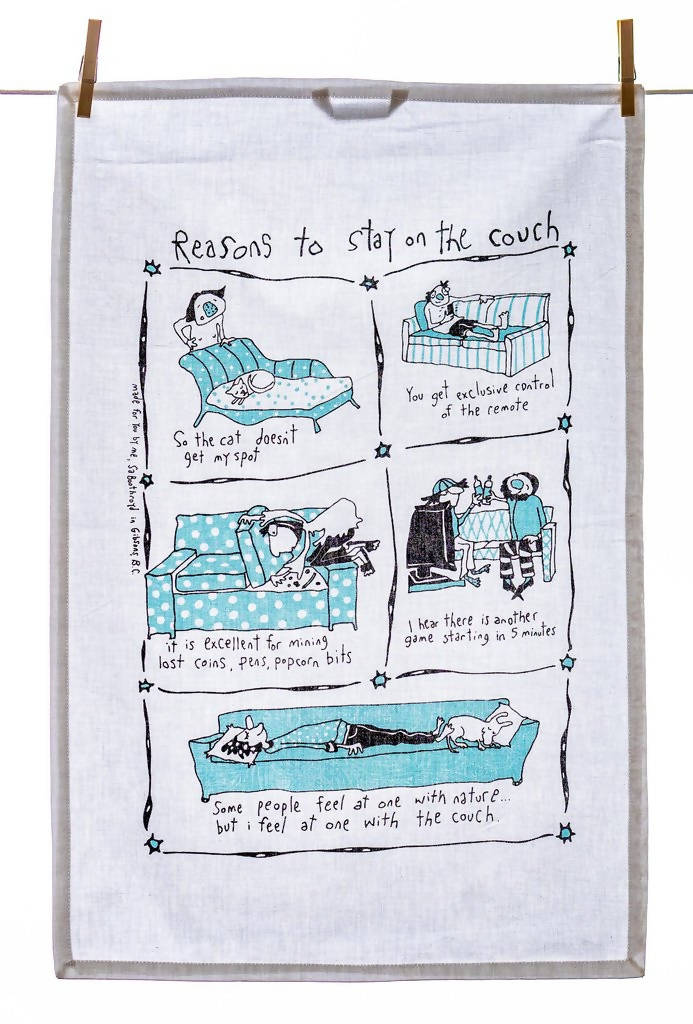 Reasons to stay on the couch - Tea Towel