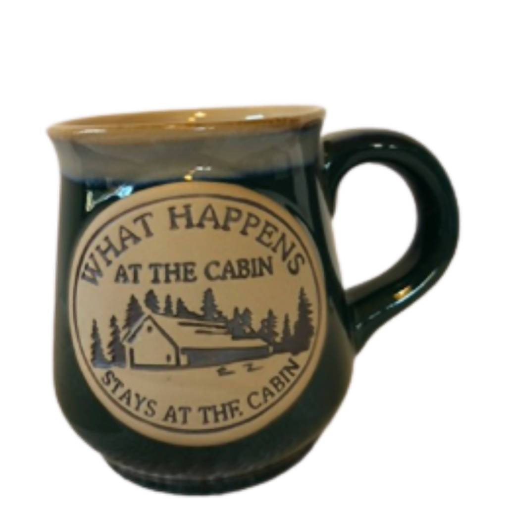 What Happens in the Cabin Stays in the Cabin - Mug