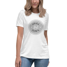 Load image into Gallery viewer, Small Town Girl Women's Relaxed T-Shirt