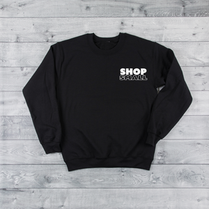 Shop Small | Black Unisex Crew Sweater