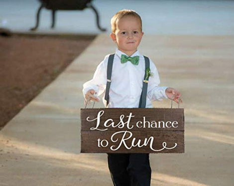Last Chance to Run Sign Ring Bearer Sign Here Comes the Bride Sign Ring Bearer Ideas Wedding Sign for Ring Bearer Rustic Wedding Decor