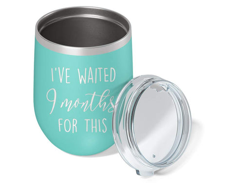 New Mom Gifts - I've Waited 9 Months for This Wine Glass Mommy Tumbler - Pregnancy Gift for First Time Moms