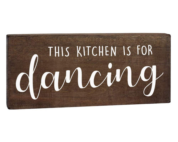 This Kitchen is for Dancing-Kitchen Sign