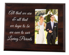 All That We are and All That We Hope to Be - Thank You Picture Frame for Parents