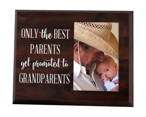 Only The Best Parents Get Promoted to Grandparents-Picture Frame Gift for Grandparents