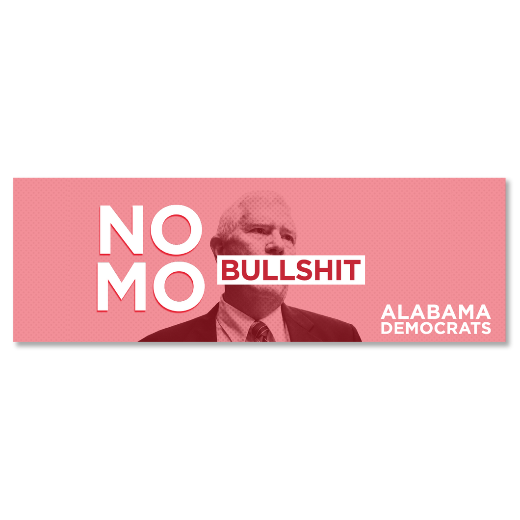 No Mo Bullshit Bumper Sticker