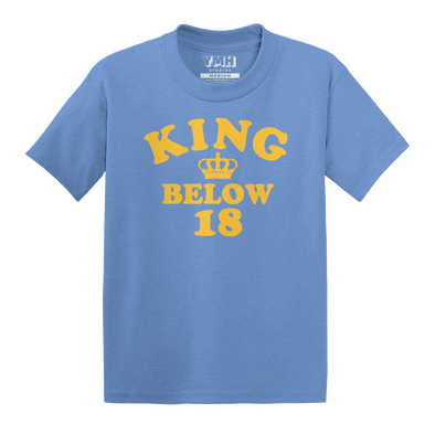 King Below 18 Toddler T-Shirt