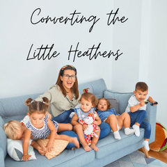 Mother with a group of rowdy children. Image overlaid by the words: converting the little heathens
