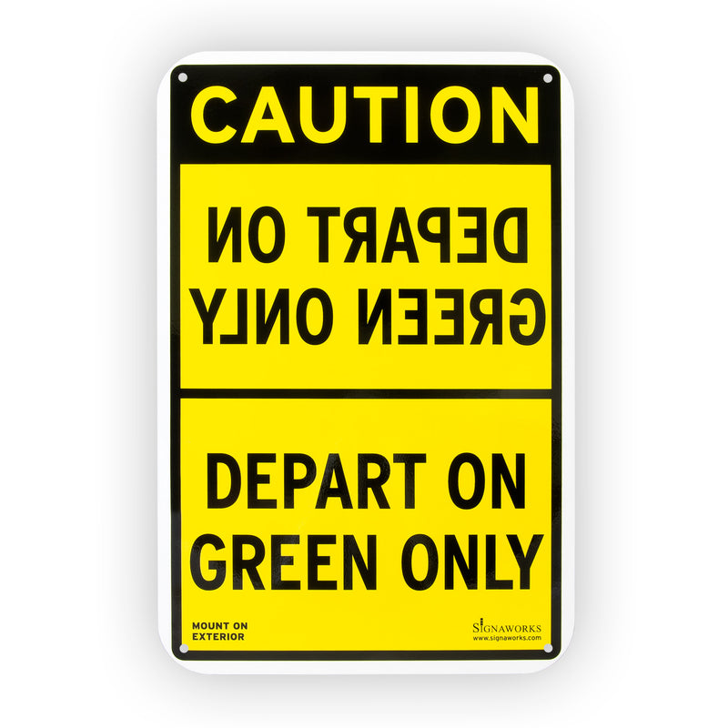 "12""x18"" ""Depart On Green Only"" Aluminum Exterior Caution Sign"