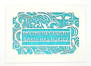 Heaven Has Angels- Earth Has Nurses