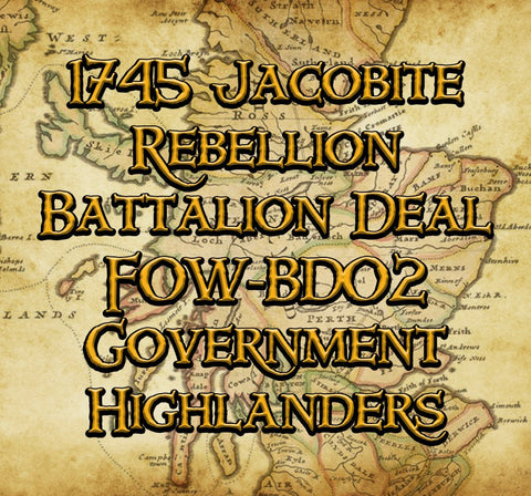 FOW-BD02 Battalion Deal - Government Highlanders