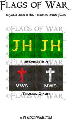IRA003 Joesph Holt-Thomas Dixon Flags
