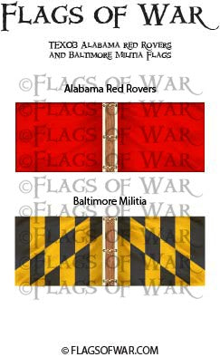 TEX03 Alabama red Rovers and Baltimore Militia Flags