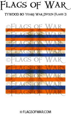 TYWD03 80 Years War Dutch Flags 3