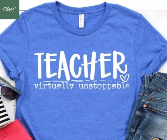 Teacher Virtually Unstoppable T-Shirt