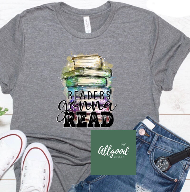 Reader's Gonna Read T-Shirt