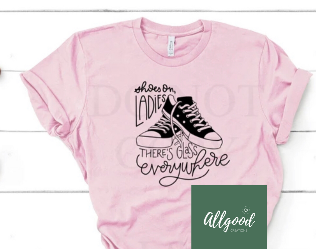 Shoes On, Ladies T-Shirt