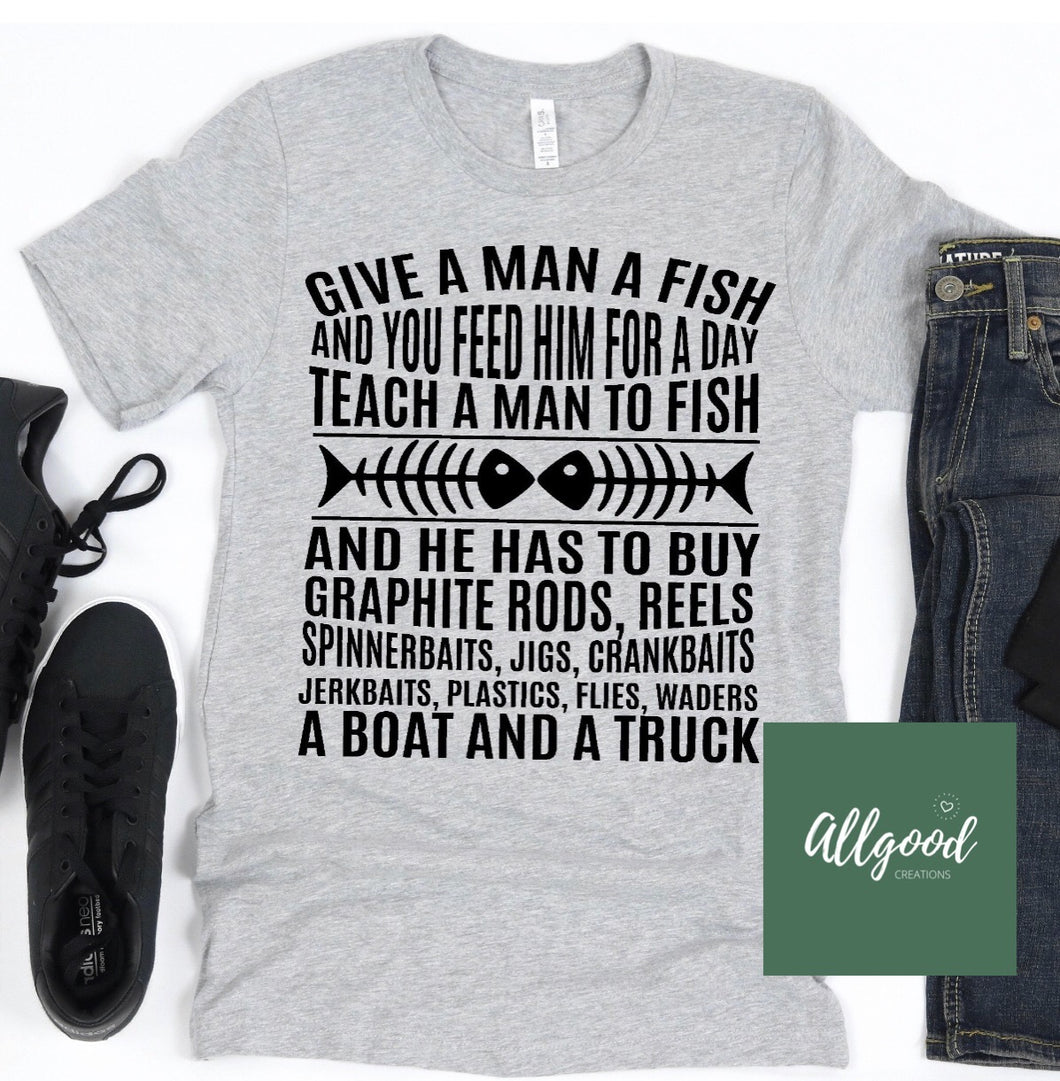 Give a Man a Fish T-Shirt