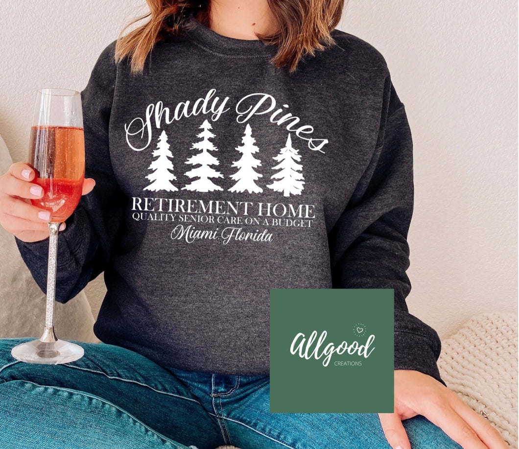 Shady Pines Retirement T-Shirt