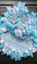 Load image into Gallery viewer, Let It Snow Somewhere Else Wreath, Let It Snow Wreath, Blue Snowflake Wreath