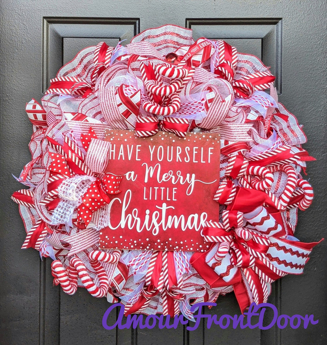 Have Yourself A Merry Little Christmas - Peppermint Wreath - Red And White Wreath - Traditional Christmas Wreath - Large Christmas Wreath