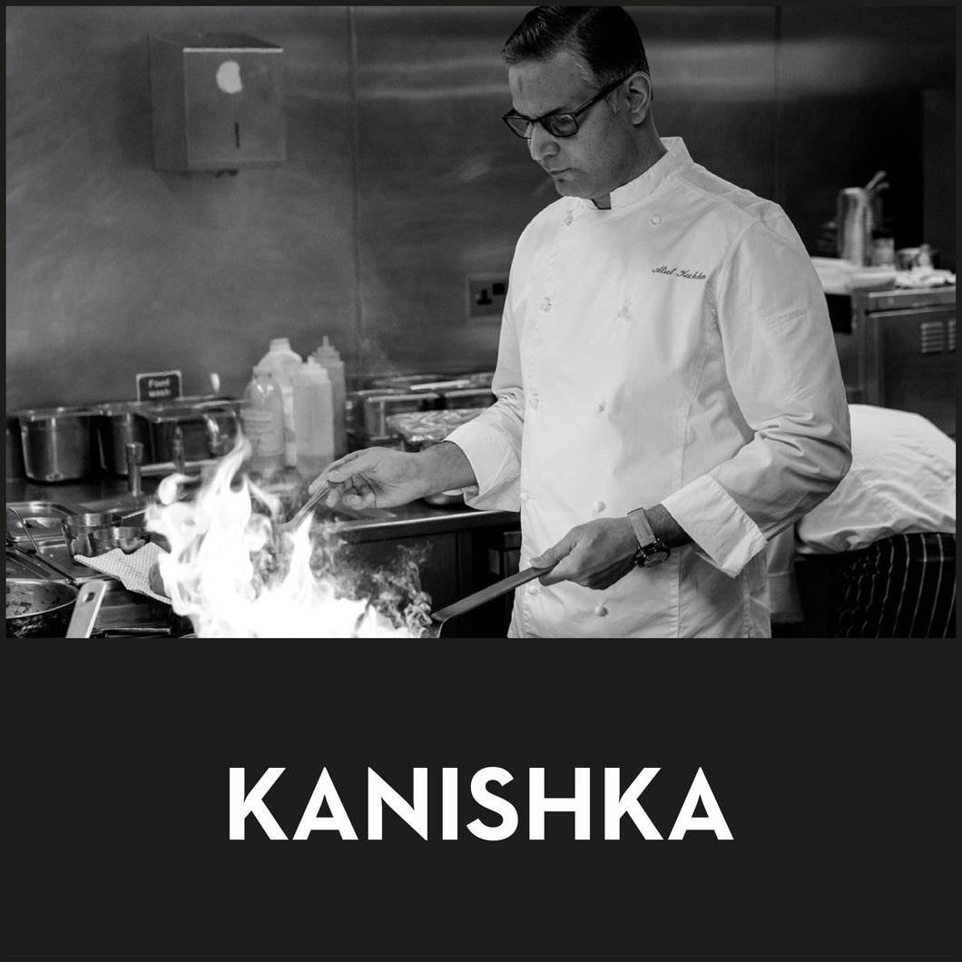 Atul Kochhar ~ Kanishka (Within and around M25 only)