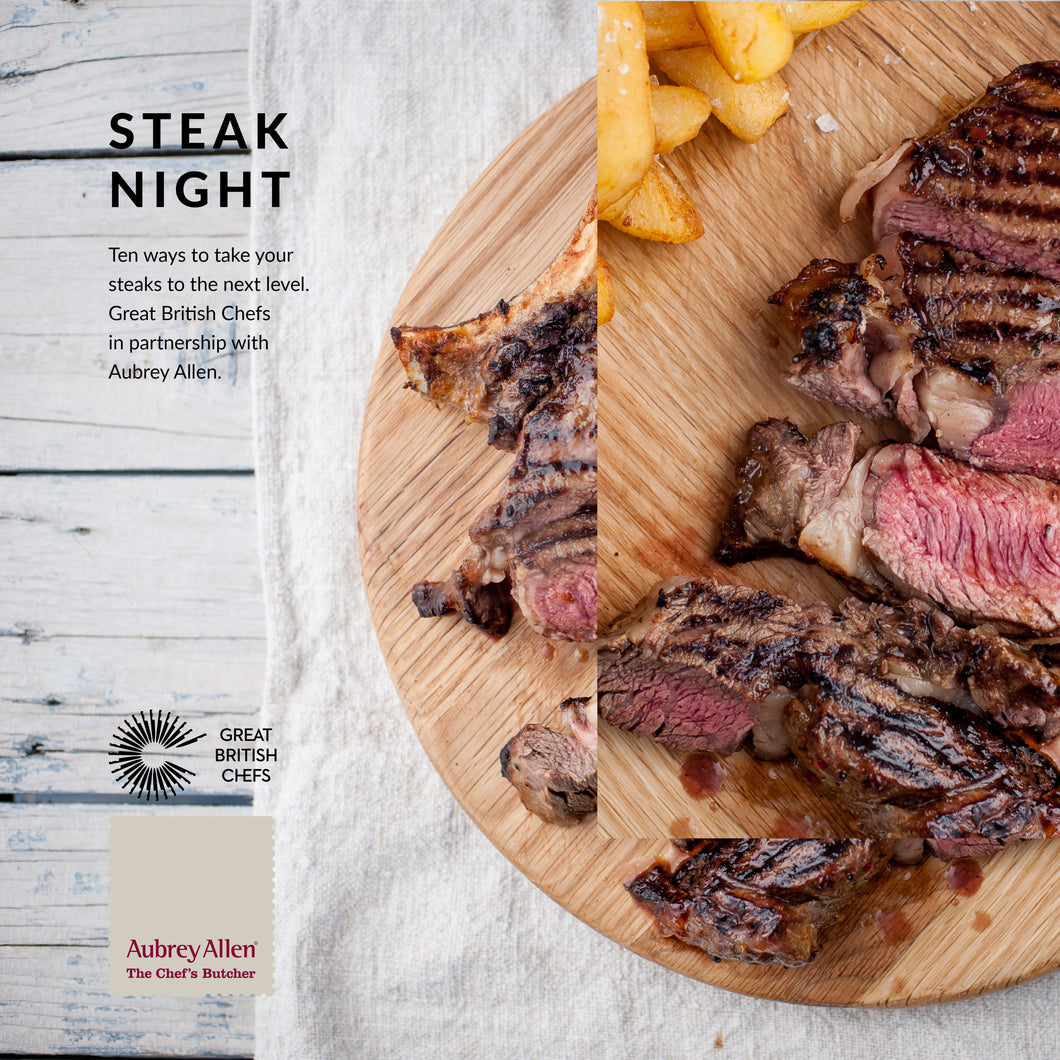 Steak Night: ten ways to take your steaks to the next level (with Aubrey Allen voucher)